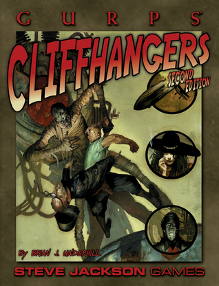 Gurps Cliffhangers 2nd Edition by Brian J. Underhill