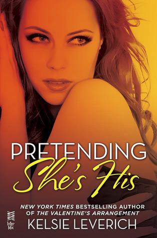 Pretending She's His (Hard Feelings, #2.5)