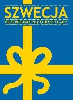 Szwecja. Przewodnik nieturystyczny