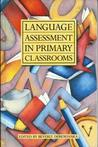 Language Assessment In Primary Classrooms