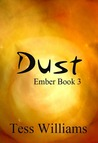 Dust (Ember, #3)