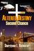 Altered Destiny: Second Chance