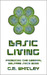 Basic Living (The Futures Trilogy #2)