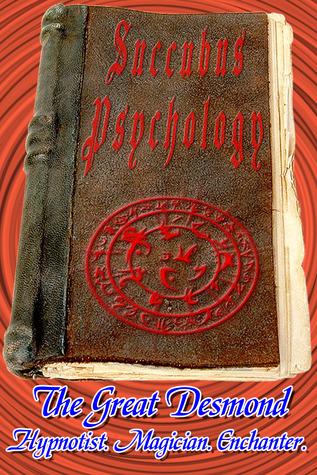 Ebook Succubus Psychology by Jacques (The Great) Desmond PDF!