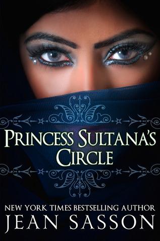 Princess Sultana's Circle by Jean Sasson