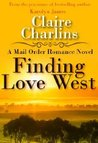 Finding Love West by Claire Charlins