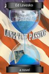Long Time Passing by Ed Levesko