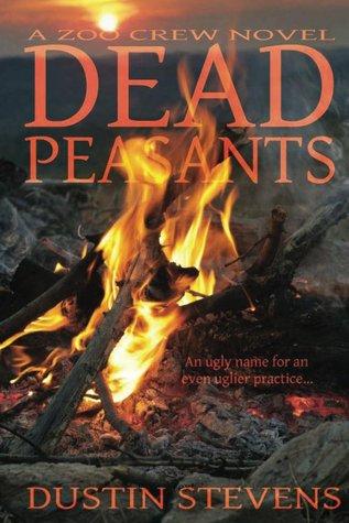Dead Peasants (A Zoo Crew Novel - Book 2)