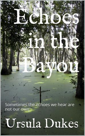 echoes-in-the-bayou