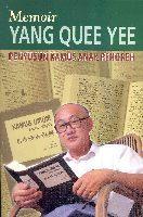 Memoir Yang Quee Yee : Penyusun Kamus Anak Penoreh