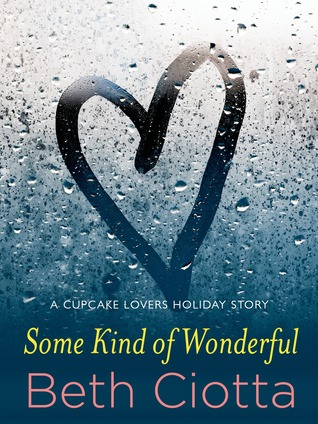 {Review} Some Kind of Wonderful by Beth Ciotta
