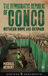 The Democratic Republic of Congo: Between Hope and Despair