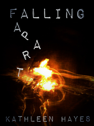 Falling Apart by Kathleen  Hayes