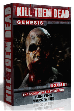 Kill Them Dead: Genesis - The Complete First Season