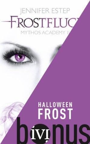 Halloween Frost(Mythos Academy 1.5)