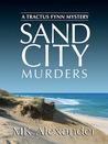 Sand City (Tractus Fynn Mystery, Book 1)