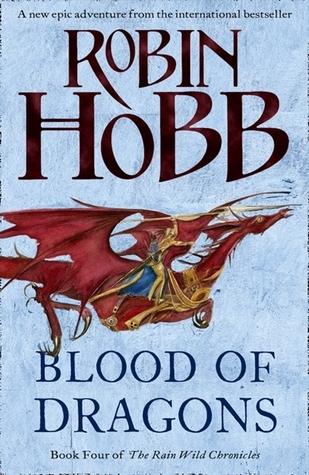 Blood of Dragons (Rain Wild Chronicles, #4)