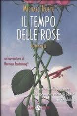 Il tempo delle rose (Le avventure di Hermux Tantamoq, #4)