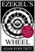 Ezekiel's Wheel by Adam Byrn Tritt