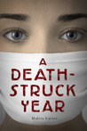 A Death-Struck Year by Makiia Lucier