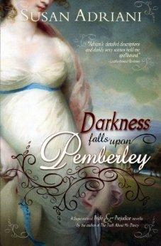 Darkness Falls Upon Pemberley: A Supernatural Pride & Prejudice Novella