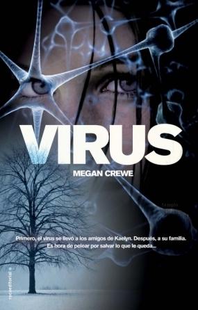 Virus (El mundo en ruinas, #2)