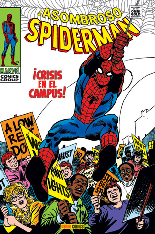 Marvel Gold: El Asombroso Spiderman tomo 4: Crisis en el campus (El Asombroso Spider-man Marvel Gold, #4)