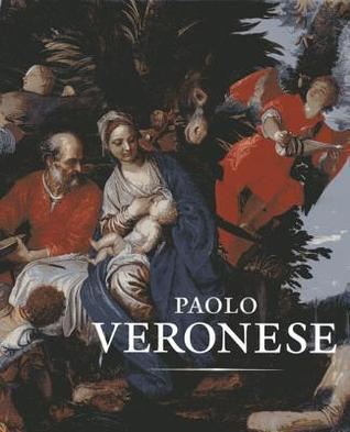 Paolo Veronese: A Master and His Workshop in Renaissance Venice