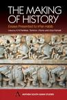 The Making of History: Essays Presented to Irfan Habib (Anthem South Asian Studies)