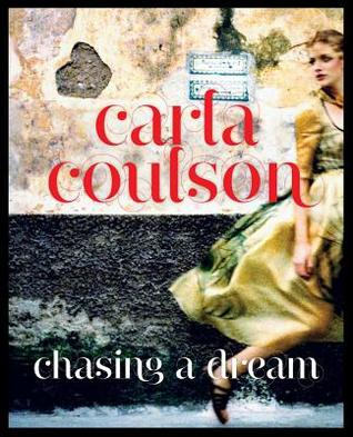 Chasing a Dream by Carla Coulson