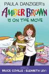 Amber Brown Is on the Move by Bruce Coville