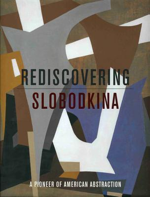 Rediscovering Slobodkina: Pioneer of American Abstraction