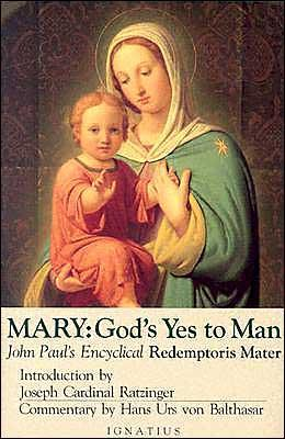 Redemptoris Mater: Mary, God's Yes to Man