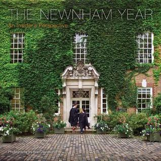 The Newnham Year: An Insider's Perspective