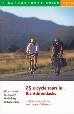 25 Bicycle Tours in the Adirondacks: Road Adventures in the East's Largest Wilderness MOBI FB2 por Bill McKibben 978-0881503180