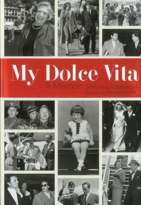 My Dolce Vita: A Memoir
