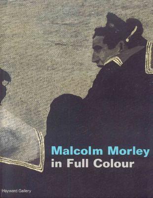 malcolm-morley-in-full-color