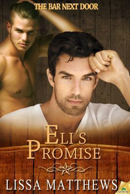 Eli's Promise by Lissa Matthews