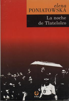 La noche de Tlatelolco by Elena Poniatowska