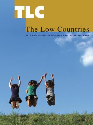 TLC: The Low Countries 17: Arts and Society in Flanders and the Netherlands