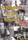 Whispers at the Pagoda by Julie Sell
