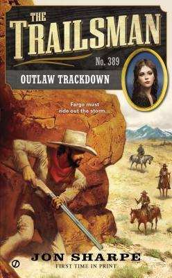 Outlaw Trackdown (The Trailsman, #389)