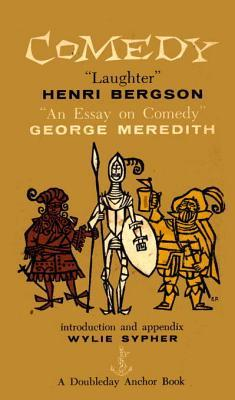 comedy an essay on comedy by henri bergson 17934854
