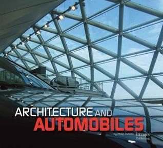Architecture + Automobiles