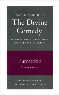The Divine Comedy, Volume II: Purgatorio, Part 2: Commentary