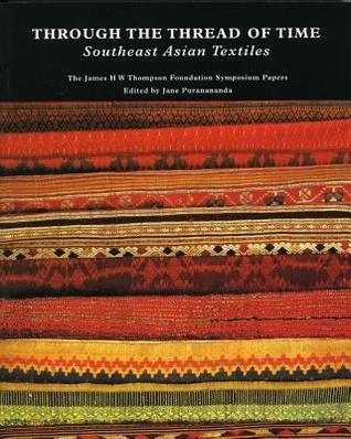 Through the Thread of Time: Southeast Asian Textiles