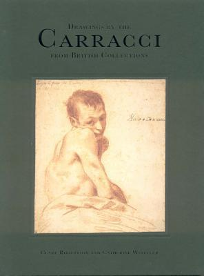 Drawings by the Carracci from Brit. Collections: From British Collections