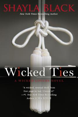 Wicked Ties (Wicked Lovers, #1)