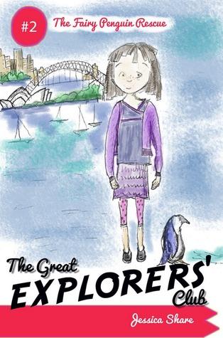 The Fairy Penguin Rescue (The Great Explorers' Club, #2)