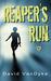 Reaper's Run (Plague Wars, #1)